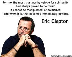 ... quotes music man guitar heroes favorite quotes eric clapton artworks
