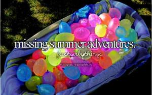 Missing summer adventures