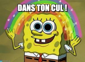 Imagination Spongebob : Dans Ton Cul ! - by Anonymous