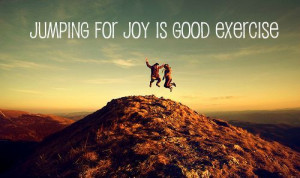 Jumping for Joy is Good Exercise!