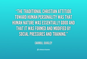 The traditional Christian attitude toward human personality was that ...