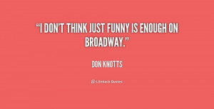 quote-Don-Knotts-i-dont-think-just-funny-is-enough-191551.png