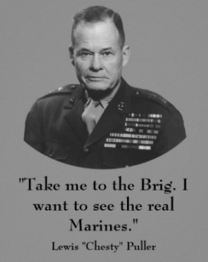 """lt chesty puller leadership Hero's tribute: nearly 400 marines honor lt cover 66 miles to the town of saluda where lt gen lewis b chesty puller is """"lt gen puller's leadership."""