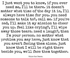Related image with Im Here For You Quotes