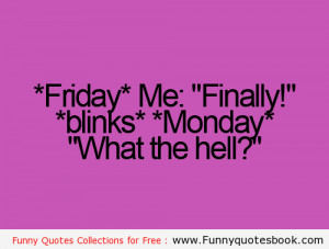 Funny Monday Quotes And monday - funny quotes