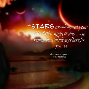Im Here For You Quotes Quotes picture: stars are