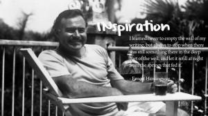 Quote – Ernest Hemingway