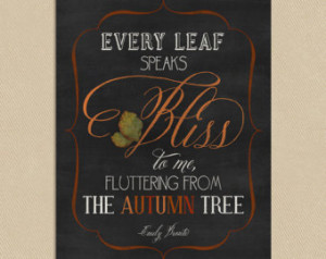 ... Emily Bronte Quote - Every Leaf Speaks Bliss To Me - Instant Download