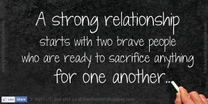 strong relationship starts with two brave people who are ready to ...