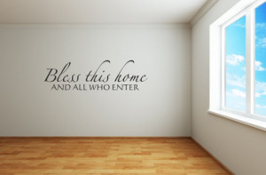 Bless this home and all who enterwall quote by designwithvinyl, $11.95