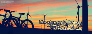 How to Measure Life- FB Cover Quote