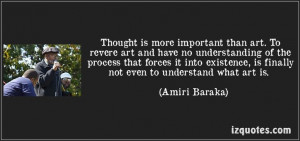 ... what art is. (Amiri Baraka) #quotes #quote #quotations #AmiriBaraka