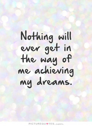 quotes about achieving dreams