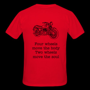 ... Motorbike + Quote 'four wheel move the body two wheel move the soul