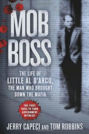 of Wiseguy , Mob Boss is a compelling biography from two prominent mob ...