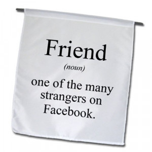 EvaDane – Funny Quotes – Friend noun one of the many strangers ...