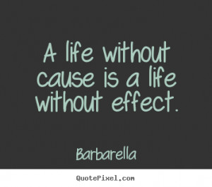 cause and effect quotes