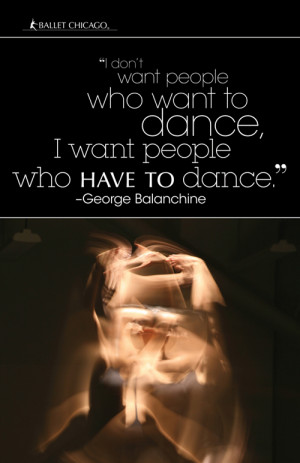 Famous Ballet Quotes Ballet chicago posters