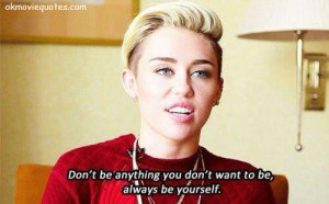 Miley Cyrus Quotes | MOVIE QUOTES