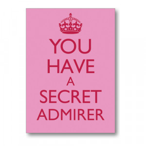 Secret Admirer Quotes And...