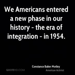 We Americans entered a new phase in our history - the era of ...
