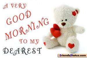 very good morning for dearest