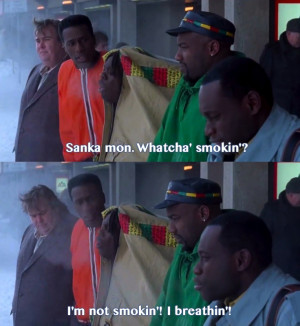 Cool Runnings=best.movie.ever. Mo and I literally quote from this ...