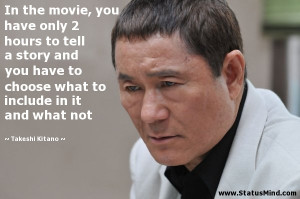 ... to include in it and what not - Takeshi Kitano Quotes - StatusMind.com
