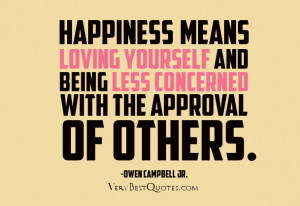 happiness means loving yourself quotes