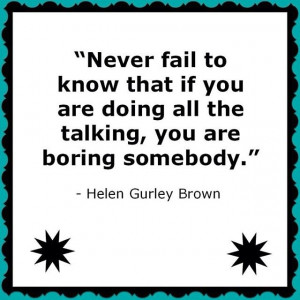 Helen Gurley Brown Quote