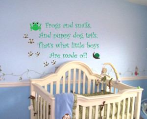 Baby Boy Saying Quote Wall Decal Frogs And Snails Nursery Vinyl ...