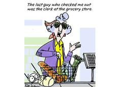 Maxine at the Grocery Store More