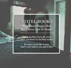 Hotel Books- Lose One Friend