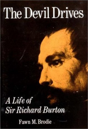 "Start by marking ""The Devil Drives: A Life of Sir Richard Burton ..."