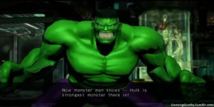 man knows — Hulk is the strongest monster there is!-Hulk (Win quote ...