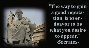 """... , Is To Endeavor To be What You Desire To Appear"""" ~ Apology Quote"""