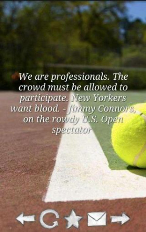 Tennis Quotes - Excellent quotes about tennis!