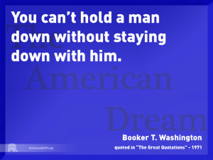 ... man down without staying down with him - Booker T. Washington quote