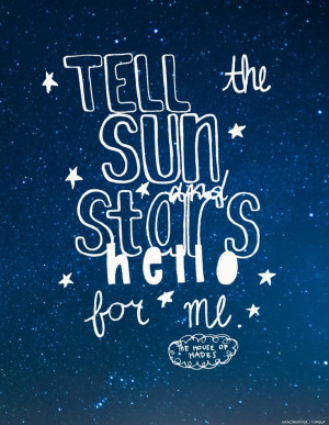 """Tell the sun and stars hello for me."""" house of hades quote 1/10"""