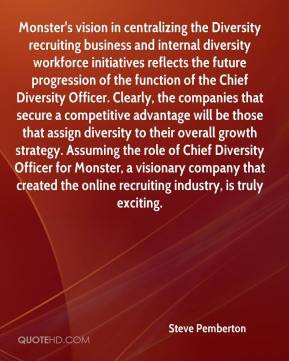 centralizing the Diversity recruiting business and internal diversity ...