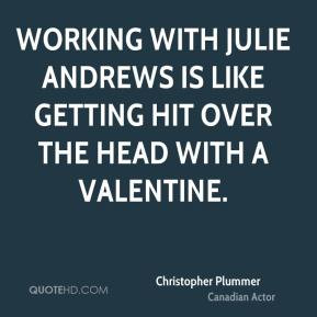 Christopher Plummer - Working with Julie Andrews is like getting hit ...