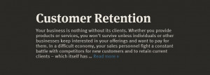 Customer retention.