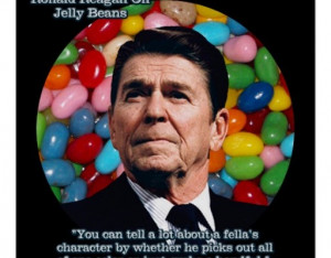 President Ronald Reagan his famous jelly bean quote