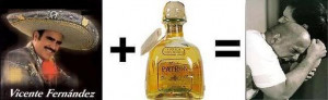 :You know you're Mexican if when you're drunk all of a sudden you ...