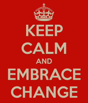 Quotes On Embracing Change In The Workplace ~ Managing Change - Do you ...