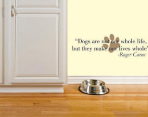 Pets make our lives whole - wall de cal - Pet Wall Quote ...