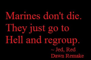 Red Dawn Quote 1 by Blindstar97