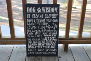 Dog Wisdom Sign, Pet Sign, Dogs, Dog Sayings, Dog Wall Art, Pets