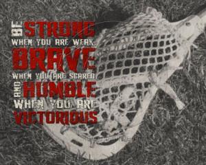 Lacrosse Be Strong Motivational Poster Original Design via Etsy