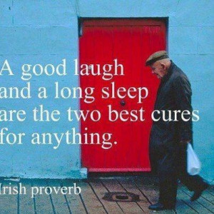 Love a good Irish proverb